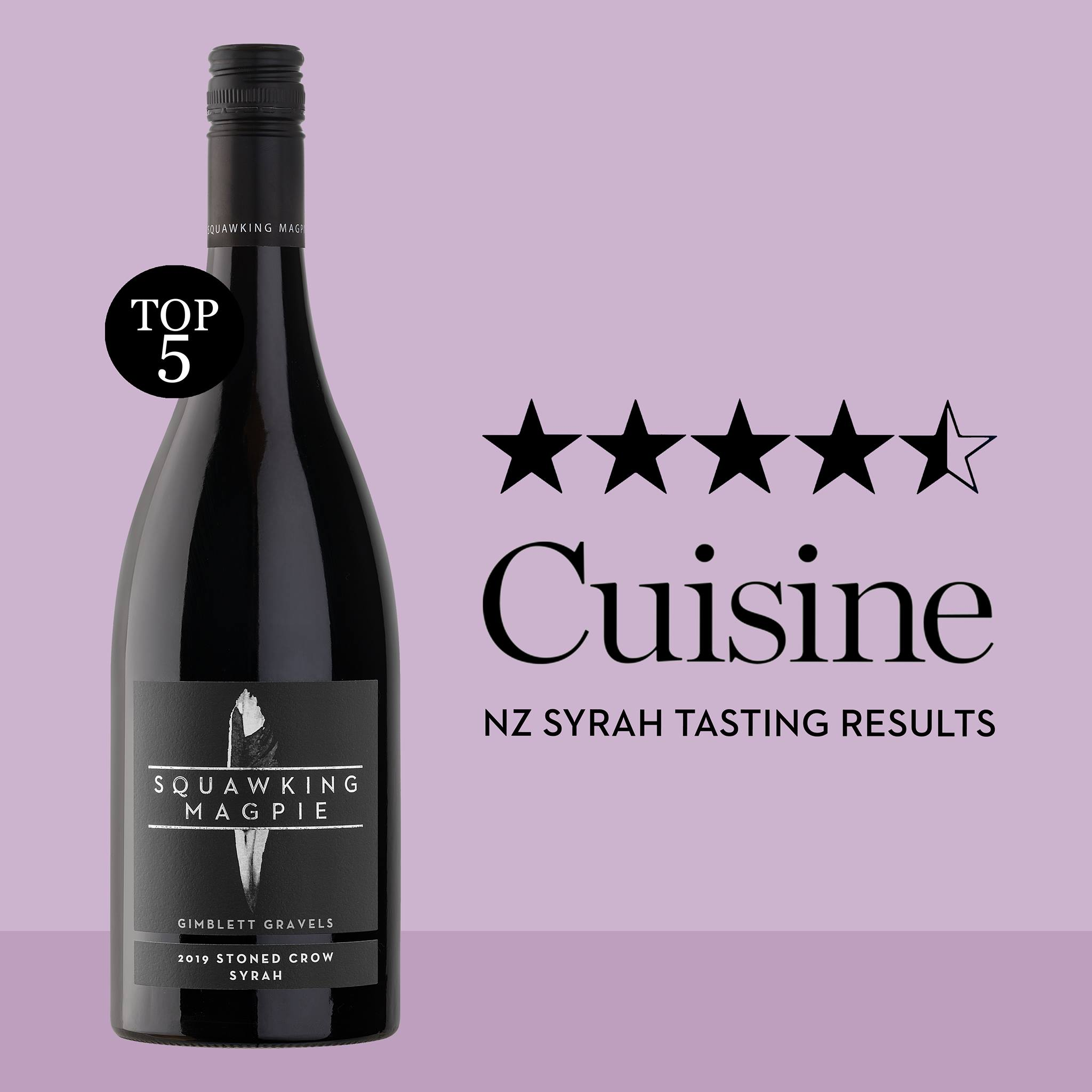 Gimblett Gravels Hawke's Bay Stoned Crow Syrah 2019 placed at #3 in the 2021 Cuisine Magazine NZ Syrah Tasting Results.